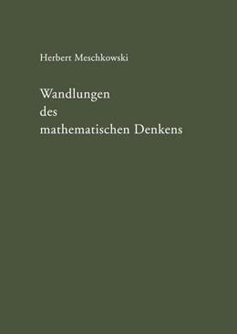 Abbildung von Meschkowski | Wandlungen des mathematischen Denkens | 1956 | Eine Einführung in die Grundla...