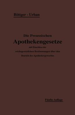 Abbildung von Böttger / Urban   Die Preußischen Apothekengesetze   1913