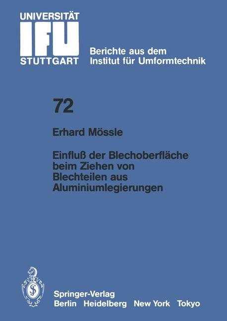 Einfluß der Blechoberfläche beim Ziehen von Blechteilen aus Aluminiumlegierungen   Mössle, 1983   Buch (Cover)