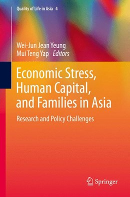 Abbildung von Yeung / Yap | Economic Stress, Human Capital, and Families in Asia | 2013 | Research and Policy Challenges | 4