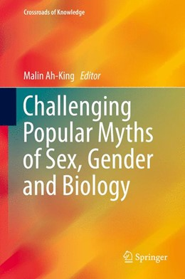 Abbildung von Ah-King | Challenging Popular Myths of Sex, Gender and Biology | 2013
