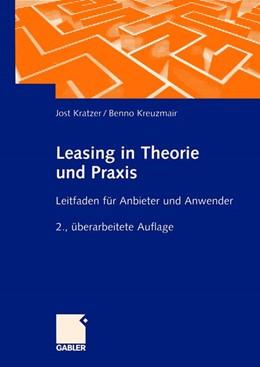 Abbildung von Kratzer / Kreuzmeier | Leasing in Theorie und Praxis | 2., überarb. Aufl. 2002 | 2002 | Leitfaden für Anbieter und Anw...