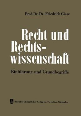 Abbildung von Giese | Recht und Rechtswissenschaft | 1962 | Einführung und Grundbegriffe