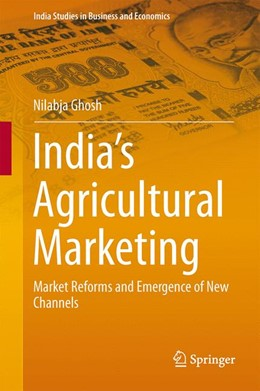 Abbildung von Ghosh | India's Agricultural Marketing | 2013 | Market Reforms and Emergence o...