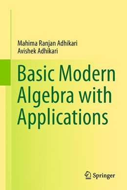 Abbildung von Adhikari | Basic Modern Algebra with Applications | 2013