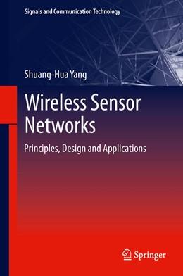 Abbildung von Yang   Wireless Sensor Networks   2013   Principles, Design and Applica...
