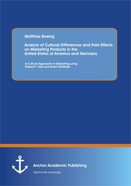 Abbildung von Boeing   Analysis of Cultural Differences and their Effects on Marketing Products in the United States of America and Germany   2012   A Cultural Approach to Marketi...