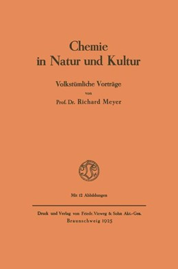 Abbildung von Meyer   Chemie in Natur und Kultur   1925   Volkstümliche Vorträge