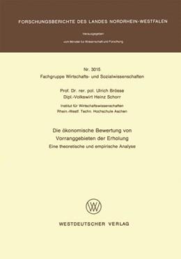 Abbildung von Brösse | Die ökonomische Bewertung von Vorranggebieten der Erholung | 1. Auflage | 1981 | beck-shop.de