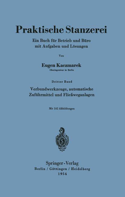 Verbundwerkzeuge, automatische Zuführmittel und Fließweganlagen | Kaczmarek, 2013 | Buch (Cover)