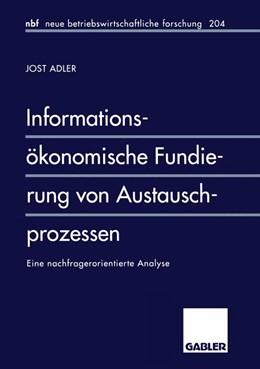 Abbildung von Adler | Informationsökonomische Fundierung von Austauschprozessen | 1996 | 1996 | Eine nachfragerorientierte Ana... | 111
