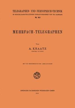 Abbildung von Kraatz   Mehrfach-Telegraphen   1914