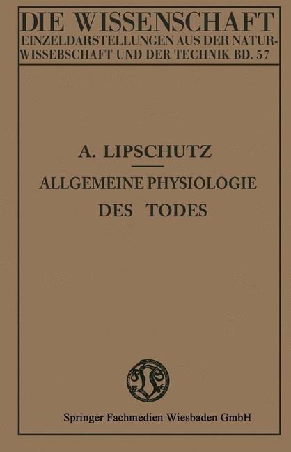 Allgemeine Physiologie des Todes | Lipschütz, 1915 | Buch (Cover)