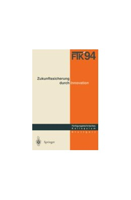 Abbildung von Gesellschaft für Fertigungstechnik   FTK '94. Fertigungstechnisches Kolloquium   1994   Schriftliche Fassung der Vortr...