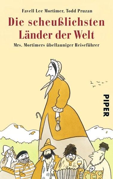 Die scheußlichsten Länder der Welt | Mortimer / Pruzan, 2009 | Buch (Cover)