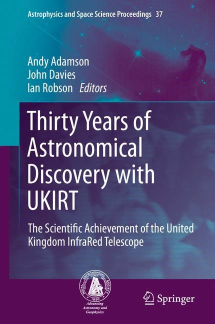 Abbildung von Adamson / Davies / Robson | Thirty Years of Astronomical Discovery with UKIRT | 2013