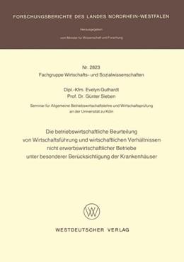 Abbildung von Guthardt | Die betriebswirtschaftliche Beurteilung von Wirtschaftsführung und wirtschaftlichen Verhältnissen nicht erwerbswirtschaftlicher Betriebe unter besonderer Berücksichtigung der Krankenhäuser | 1. Auflage | 1979 | beck-shop.de