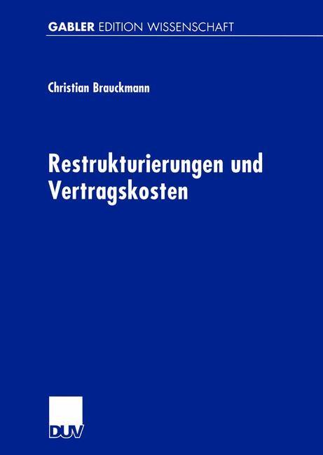 Restrukturierungen und Vertragskosten | Brauckmann, 2001 | Buch (Cover)