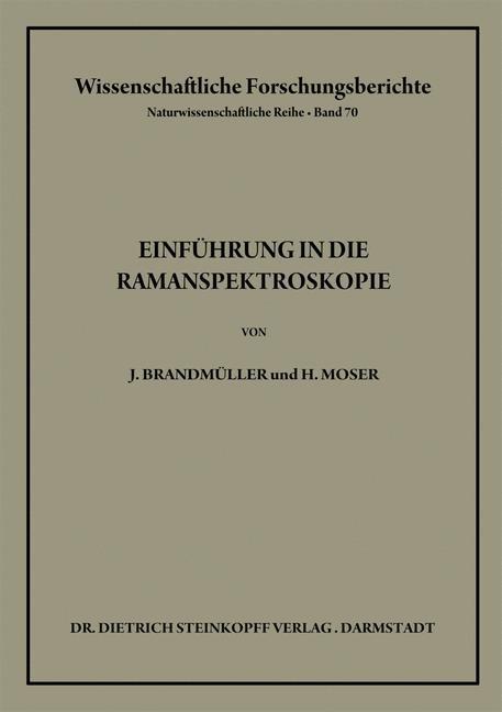 Einführung in die Ramanspektroskopie   Brandmüller / Moser, 2012   Buch (Cover)