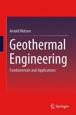 Abbildung von Watson | Geothermal Engineering | 1. Auflage | 2013 | beck-shop.de