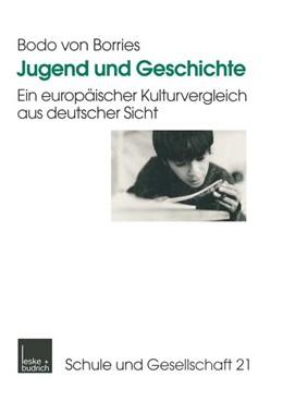 Abbildung von Borries   Jugend und Geschichte   1999   Ein europäischer Kulturverglei...   21
