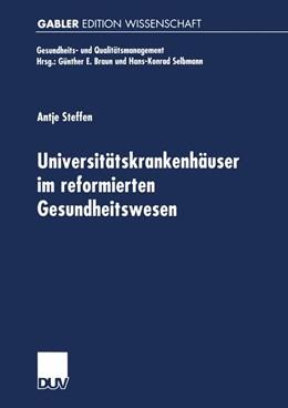 Abbildung von Steffen   Universitätskrankenhäuser im reformierten Gesundheitswesen   2001   Multifunktionale Organisatione...