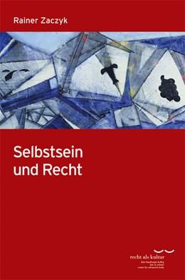 Abbildung von Zaczyk | Selbstsein und Recht | 1. Auflage 2014 | 2013 | Eine rechtsphilosophische Unte... | 3