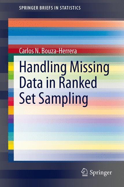 Handling Missing Data in Ranked Set Sampling | Bouza-Herrera, 2013 | Buch (Cover)