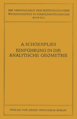 Abbildung von Schoenflies / Courant | Einführung in die Analytische Geometrie der Ebene und des Raumes | 1925 | 21