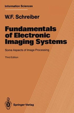 Abbildung von Schreiber | Fundamentals of Electronic Imaging Systems | 1993 | Some Aspects of Image Processi... | 15