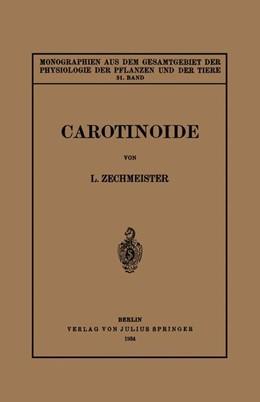 Abbildung von Gildemeister / Goldschmidt / Neuberg / Parnas / Ruhland | Carotinoide | 1934 | Ein Biochemischer Bericht über... | 31