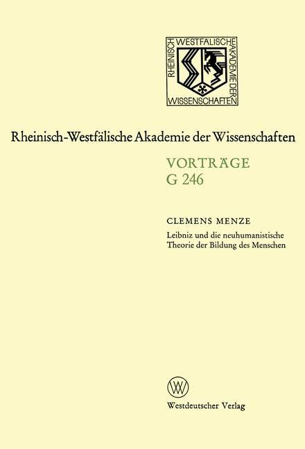 Abbildung von Menze | Leibniz und die neuhumanistische Theorie der Bildung des Menschen | 1980