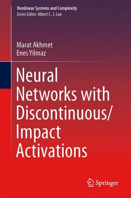 Abbildung von Akhmet / Yilmaz | Neural Networks with Discontinuous/Impact Activations | 2013 | 9