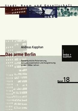 Abbildung von Kapphan | Das arme Berlin | 2002 | Sozialräumliche Polarisierung,... | 18