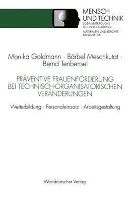 Abbildung von Meschkutat / Tenbensel | Präventive Frauenförderung bei technisch-organisatorischen Veränderungen | 1993 | Weiterbildung · Personaleinsat...