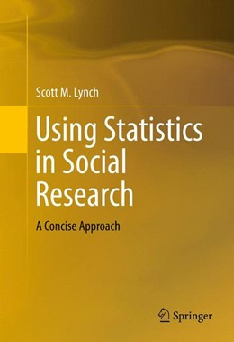 Abbildung von Lynch | Using Statistics in Social Research | 1. Auflage | 2013 | beck-shop.de