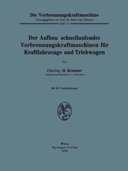 Abbildung von Kremser   Der Aufbau schnellaufender Verbrennungskraftmaschinen für Kraftfahrzeuge und Triebwagen   1942   11