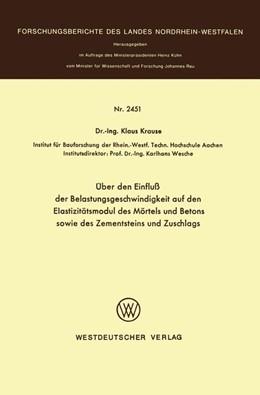 Abbildung von Krause | Über den Einfluß der Belastungsgeschwindigkeit auf den Elastizitätsmodul des Mörtels und Betons sowie des Zementsteins und Zuschlags | 1975 | 2451