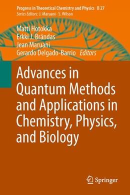Abbildung von Hotokka / Brändas / Maruani / Delgado-Barrio | Advances in Quantum Methods and Applications in Chemistry, Physics, and Biology | 2013 | 27