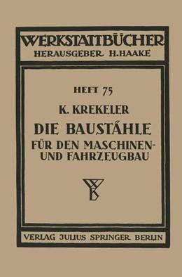 Abbildung von Krekeler | Die Baustähle für den Maschinen- und Fahrzeugbau | 1939 | 75