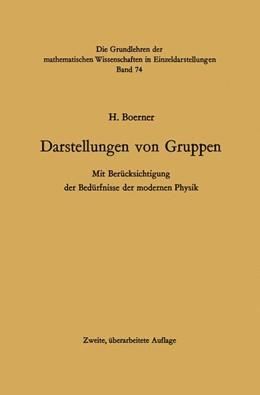 Abbildung von Boerner | Darstellungen von Gruppen | 2012 | Mit Berücksichtigung der Bedür... | 74