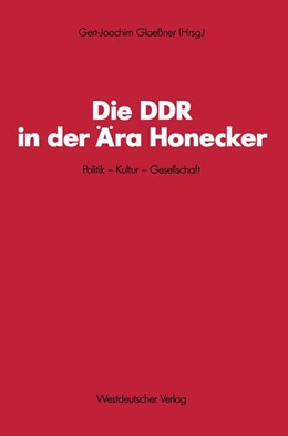 Abbildung von Glaessner   Die DDR in der Ära Honecker   1988   Politik — Kultur — Gesellschaf...   56