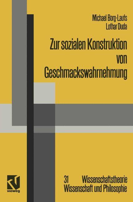 Zur sozialen Konstruktion von Geschmackswahrnehmung   Borg-Laufs, 1991   Buch (Cover)