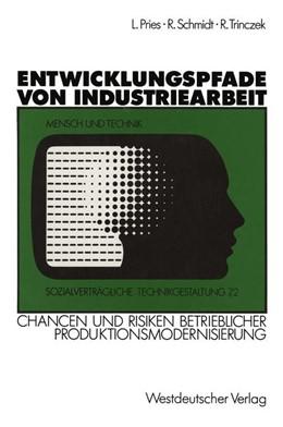 Abbildung von Pries   Entwicklungspfade von Industriearbeit   1. Auflage   1990   beck-shop.de