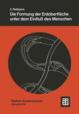 Abbildung von Die Formung der Erdoberfläche unter dem Einfluß des Menschen | 1979 | Grundzüge der Anthropogenetisc...