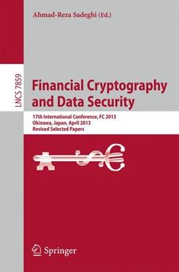 Abbildung von Sadeghi | Financial Cryptography and Data Security | 1. Auflage | 2013 | beck-shop.de