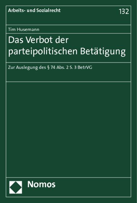 Das Verbot der parteipolitischen Betätigung | Husemann, 2013 | Buch (Cover)
