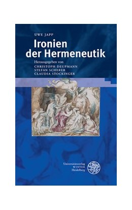 Abbildung von Deupmann / Scherer   Ironien der Hermeneutik   1. Auflage   2013   316   beck-shop.de