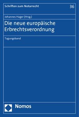 Abbildung von Hager | Die neue europäische Erbrechtsverordnung | 2013 | Tagungsband | 36