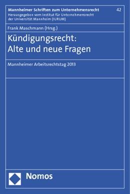 Abbildung von Maschmann (Hrsg.)   Kündigungsrecht: alte und neue Fragen   2013   Mannheimer Arbeitsrechtstag 20...   42